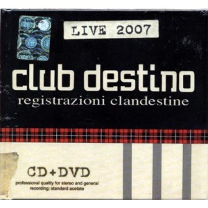 CLUB DESTINO - Registrazioni clandestine