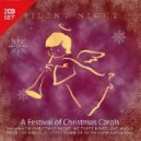 SILENT  NIGHT  (A Festival Of Christmas Carols)