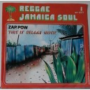 ZAP_POW  - This Is Reggae Music / Break Down The Barriers